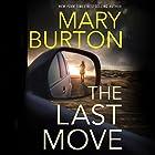 The Last Move Hörbuch von Mary Burton Gesprochen von: Teri Schnaubelt