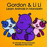Gordon and Li Li Learn Animals in Mandarin, Michele McSween, 0982088124