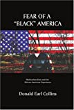 Fear of a Black America, Donald Collins, 0595325521