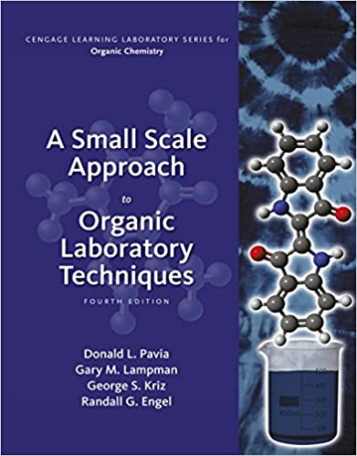 A small scale approach to organic laboratory techniques 004 a small scale approach to organic laboratory techniques 004 donald l pavia george s kriz gary m lampman randall g engel amazon fandeluxe Gallery