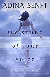 The Sound of Your Voice: A novel of domestic suspense (Smoke River Book 3)