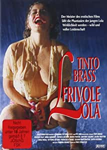 Tinto Brass - Frivole Lola [Alemania] [DVD]: Amazon.es
