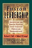 Fusion Leadership (Tr), Richard L Daft, Robert H Lengel, 1576750809