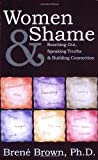img - for Women & Shame: Reaching Out, Speaking Truths and Building Connection by Bren?? Brown (2004-05-01) book / textbook / text book