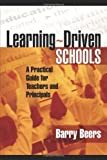Learning-Driven Schools: A Practical Guide for Teachers And Principals by Beers, Barry (2006) Paperback