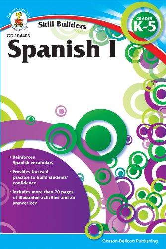 Spanish I, Grades K - 5 (Skill Builders)