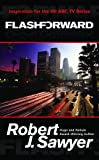Flashforward, Robert J. Sawyer, 0765363836
