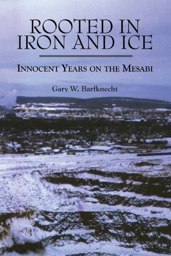 Download Rooted in Iron and Ice: Innocent Years on the Mesabi pdf