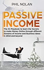 ★★Buy the Paperback version of this book, and get the Kindle eBook version included for FREE★★              Are you stuck in the Rat Race? Do you want to create Passive Streams of Income and live your Best Life? Then this Book is for Y...