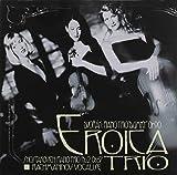 Eroica Trio: Dvorak/Shostakovich/Rachmaninov