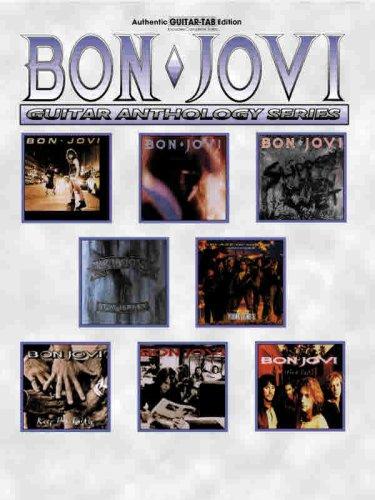 Bon Jovi Guitar Tab Books (Bon Jovi -- Guitar Anthology: Authentic Guitar TAB (Guitar Anthology Series))