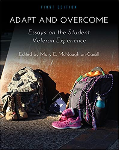 com adapt and overcome essays on the student veteran  adapt and overcome essays on the student veteran experience