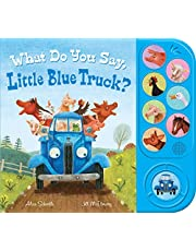What Do You Say, Little Blue Truck? (sound book)