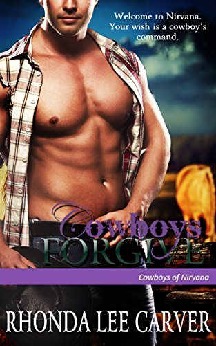 Cowboys Forgive (Cowboys of Nirvana Book 8)