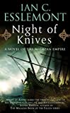 Night of Knives, Ian C. Esslemont, 0765363496