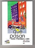 Cosas Que Pasan, Francisco J. Ruiz, 8477110557