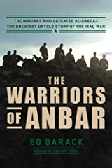 The Warriors of Anbar: The Marines Who Crushed Al Qaeda--the Greatest Untold Story of the Iraq War Hardcover