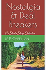 Nostalgia and Deal Breakers: A Short Story Collection Paperback