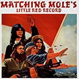 Little Red Record ~ Expanded Edition /  Matching Mole