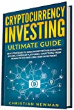 Cryptocurrency Investing Ultimate Guide