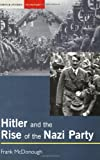 Hitler and the Rise of the Nazi Party (Seminar Studies In History)