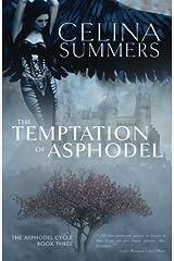 The Temptation of Asphodel (The Asphodel Cycle) (Volume 3) Paperback