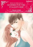 Married For The Italian's Heir: Harlequin comics (Brides for Billionaires Book 2)