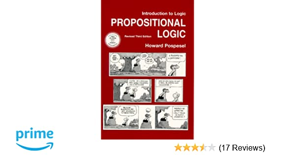 Amazon introduction to logic propositional logic revised amazon introduction to logic propositional logic revised edition 3rd edition 9780130258496 howard pospesel books fandeluxe Choice Image