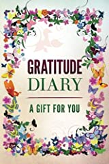 Gratitude Diary: A Gift for You Journal