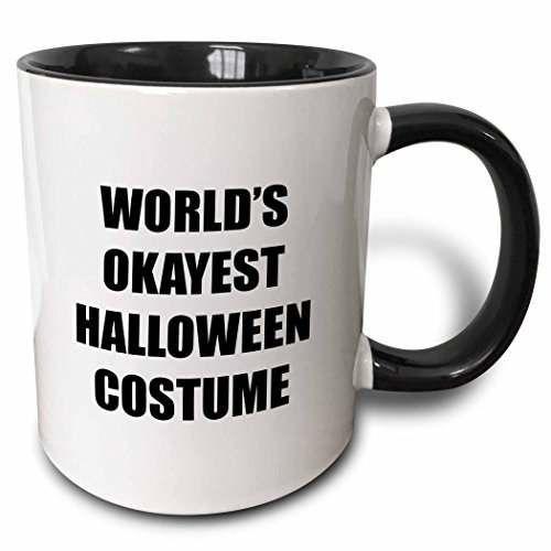 3dRose Tory Anne Collections Quotes - WORLDS OKAYEST HALLOWEEN COSTUME - 15oz Two-Tone Black Mug (mug_221096_9) -