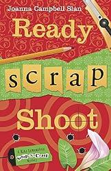 Ready, Scrap, Shoot (A Kiki Lowenstein Scrap-N-Craft Mystery Book 6)