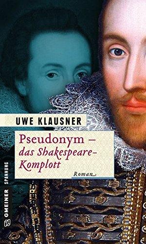 Pseudonym - Das Shakespeare-Komplott: Ein Fall für Clayton Percival (Historische Romane im GMEINER-Verlag)