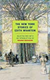 The New York Stories of Edith Wharton, Edith Wharton, 1590172485
