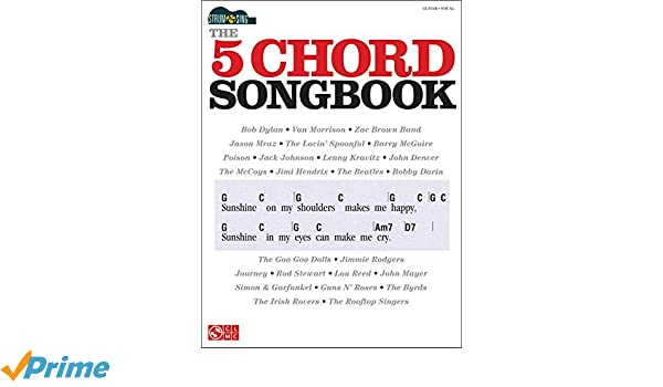Amazon Cherry Lane The 5 Chord Songbook Strum Sing Series