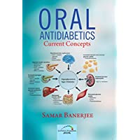 Oral Anti-diabetics - Current Concepts