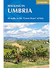 Walking in Umbria: 40 Walks in the 'Green Heart' of Italy