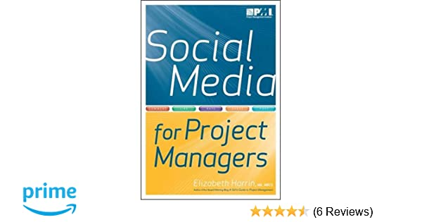 Amazon com: Social Media for Project Managers (9781935589112