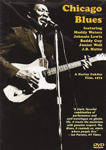 Chicago Blues Featuring Slimy Waters, Johnnie Lewis, Buddy Guy, Junior Well, J. B. Hutto