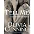 Tell Me (One Night with Sole Regret series Book 6)