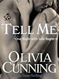 Tell Me (One Night with Sole Regret series Book 6) (English Edition)