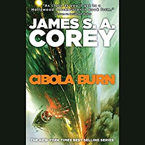 Cibola Burn: The Expanse, Book 4 by James S. A. Corey