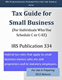 IRS Publication 334: Tax Guide for Small Business (For 2012 Returns)