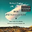 Der Totgeglaubte: Eine wahre Geschichte Hörbuch von Michael Punke Gesprochen von: Gerrit Schmidt-Foß