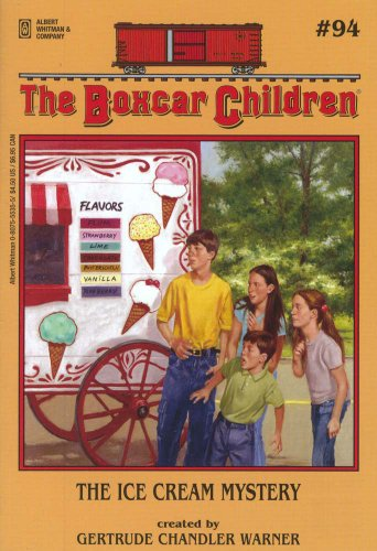 The Ice Cream Mystery (Boxcar Children Mysteries) - Book #94 of the Boxcar Children