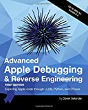 img - for Advanced Apple Debugging & Reverse Engineering: Exploring Apple code through LLDB, Python and DTrace book / textbook / text book