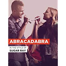 "Abracadabra in the Style of ""Sugar Ray"""