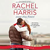 Seven Day Fiancé: Love and Games, Book 2 | Rachel Harris