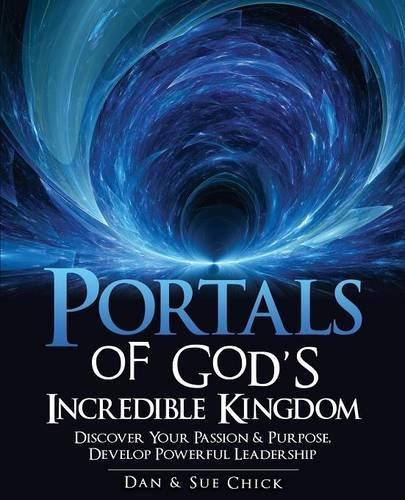 Portals of God's Incredible Kingdom