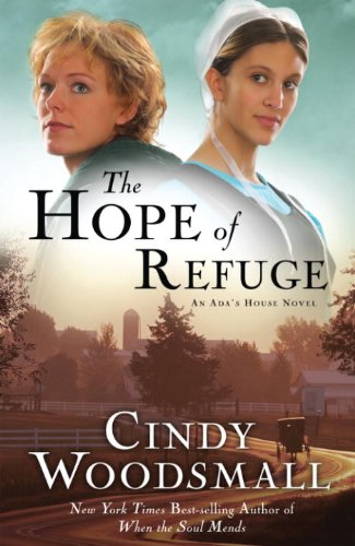 The Hope of Refuge: Book 1 in the Ada's House Amish Romance Series (An Ada's House Novel)