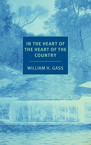 In the Heart of the Heart of the Country: And Other Stories (NYRB Classics)